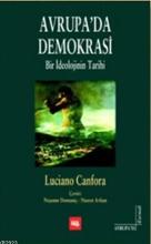 Avrupa'da Demokrasi - Bir İdeolojinin Tarihi