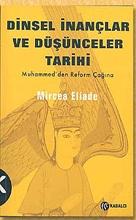 Dinsel İnançlar ve Düşünceler Tarihi - Muhammed'den Reform Çağına Cilt 3