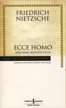 Kişi Nasıl Kendisi Olur? - Ecce Homo