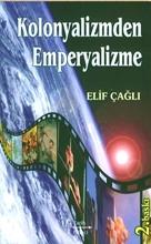 Kolonyalizmden Emperyalizme