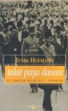 Talat Paşa Davası 2. Kitap (2 - 3 Haziran 1921) Bilinmeyen Belgeler / Yorumlar